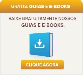 Baixe gratuitamente nossos guias e e-books